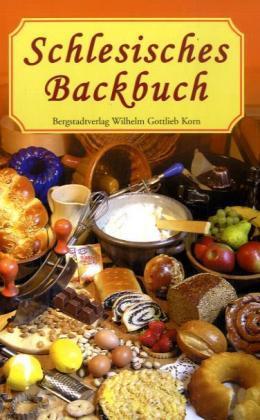 schlesisches backbuch auszug aus dem schlesischen kochbuch 2564 ebay. Black Bedroom Furniture Sets. Home Design Ideas